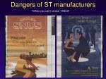 dangers of st manufacturers2