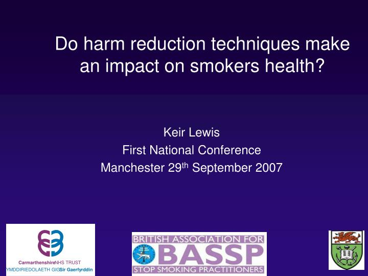 do harm reduction techniques make an impact on smokers health n.