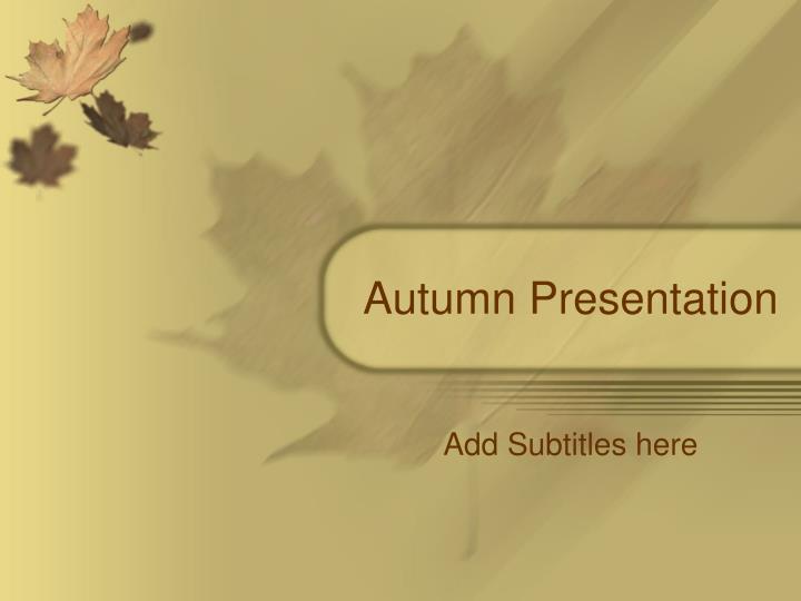 autumn presentation n.
