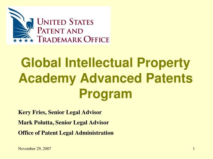 global intellectual property academy advanced patents program n.