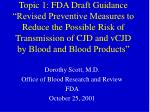 dorothy scott m d office of blood research and review fda october 25 2001