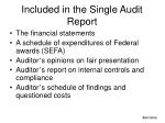 included in the single audit report