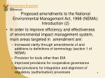 proposed amendments to the national environmental management act 1998 nema introduction 2