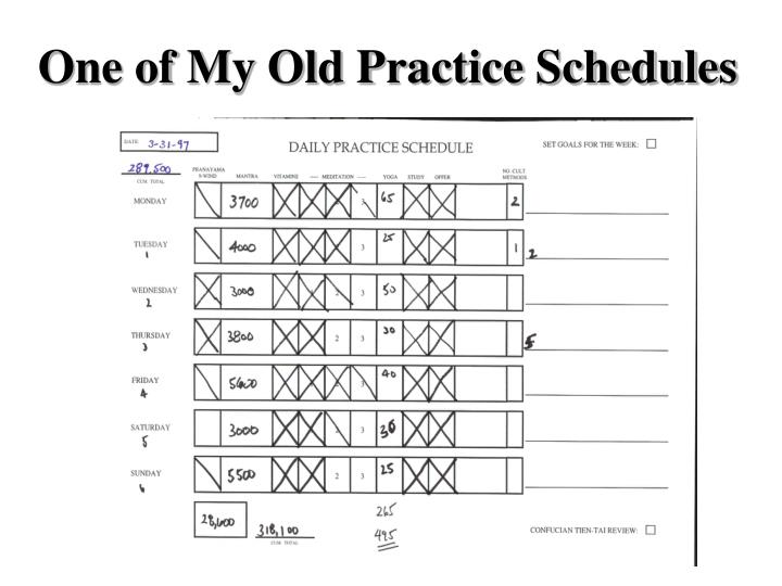 One of My Old Practice Schedules