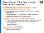 servicecenter 6 1 enhancements web services interface