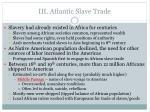 iii atlantic slave trade