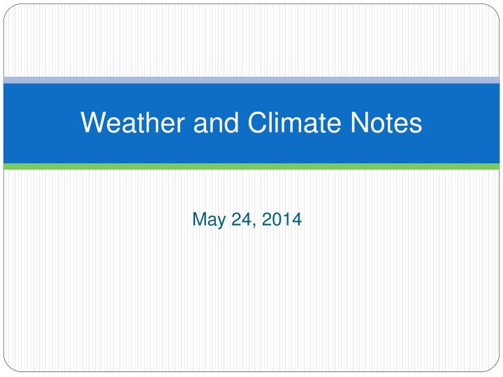 weather and climate notes n.