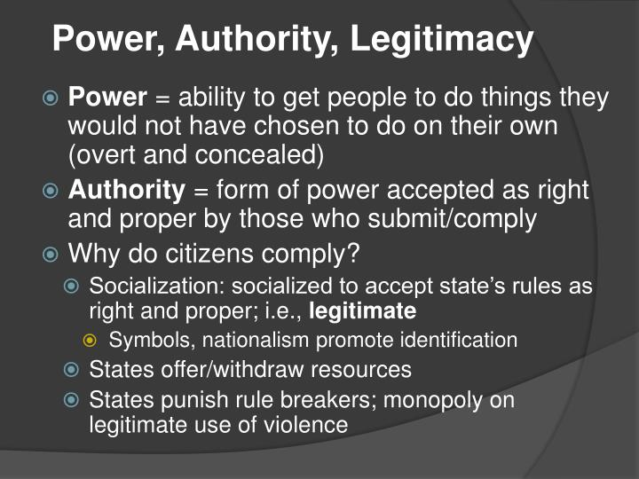 power authority legitimacy n.
