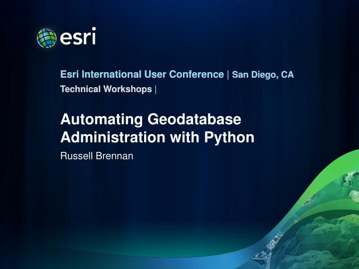 automating geodatabase administration with python n.