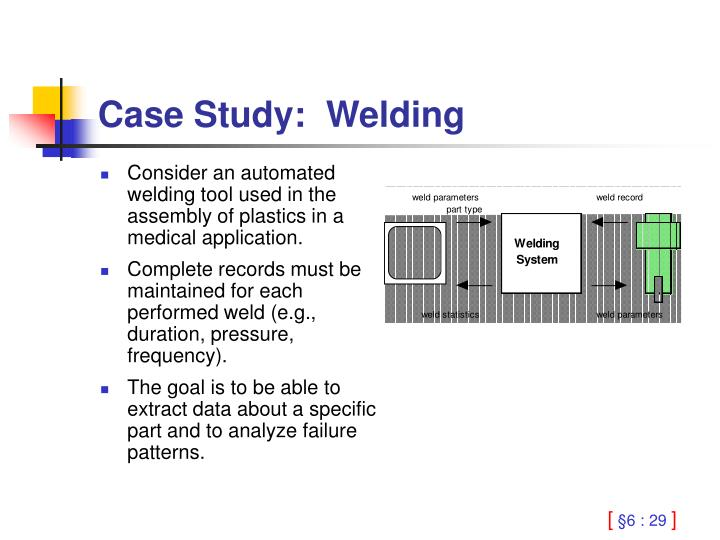 Consider an automated welding tool used in the assembly of plastics in a medical application.