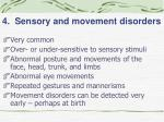4 sensory and movement disorders