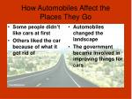 how automobiles affect the places they go