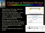 challenges of multipixel devices