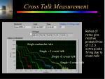 cross talk measurement