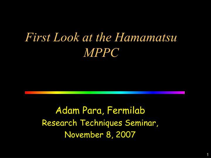 first look at the hamamatsu mppc n.