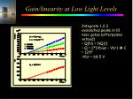 gain linearity at low light levels