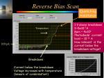 reverse bias scan