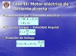 caso ii motor el ctrico de corriente directa1