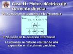 caso ii motor el ctrico de corriente directa3