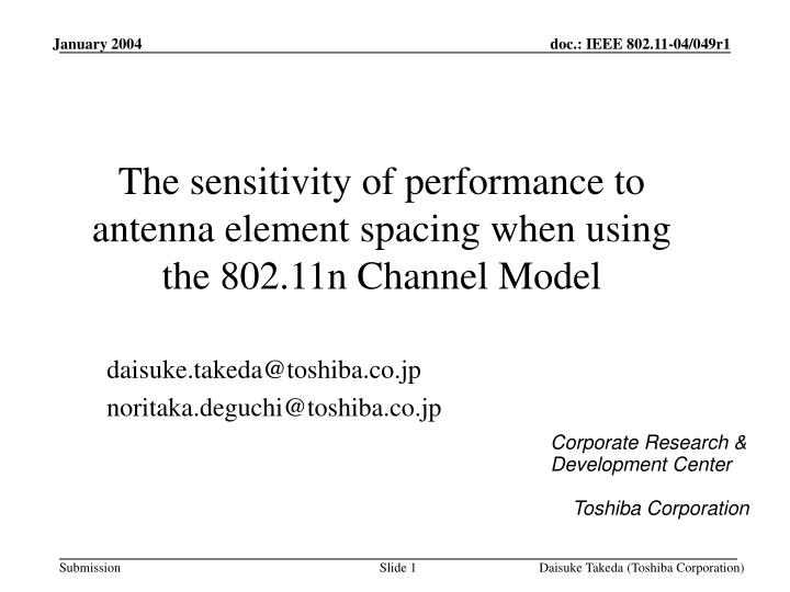 the sensitivity of performance to antenna element spacing when using the 802 11n channel model n.