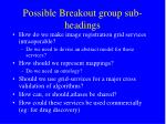 possible breakout group sub headings