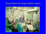 registration for image guided surgery