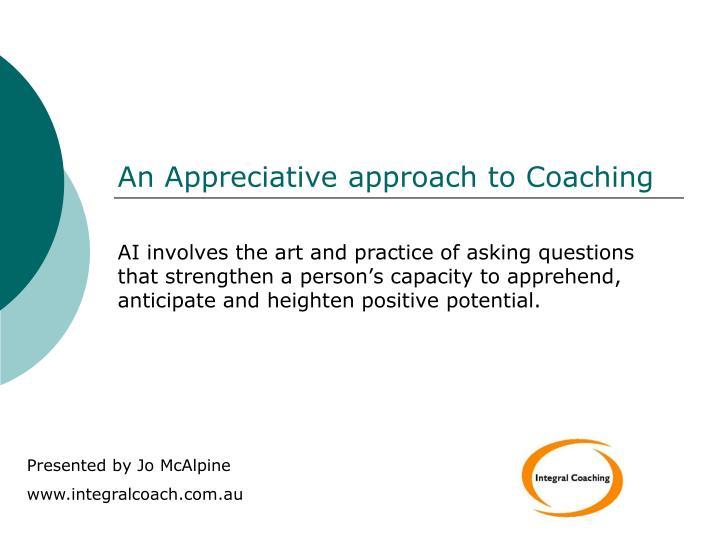 an appreciative approach to coaching n.
