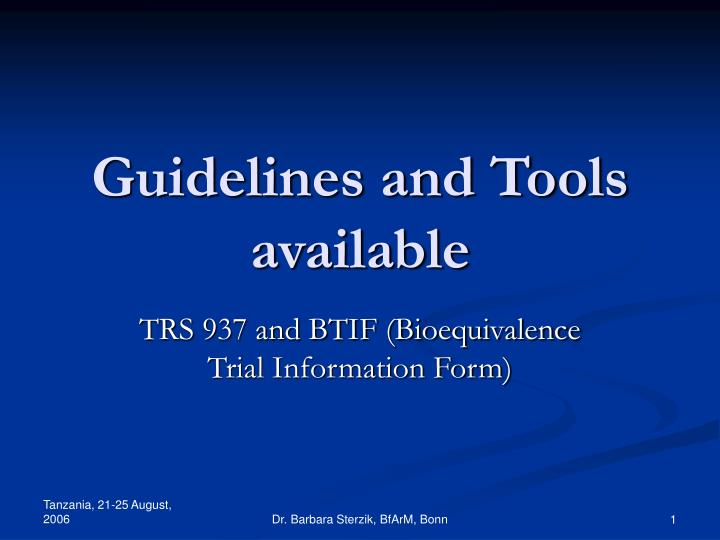guidelines and tools available n.