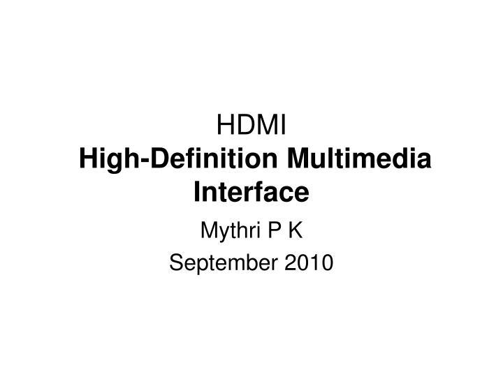 hdmi high definition multimedia interface n.