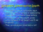 c arbonate c ompensation d epth