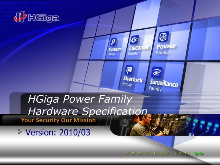 hgiga power family hardware specification n.