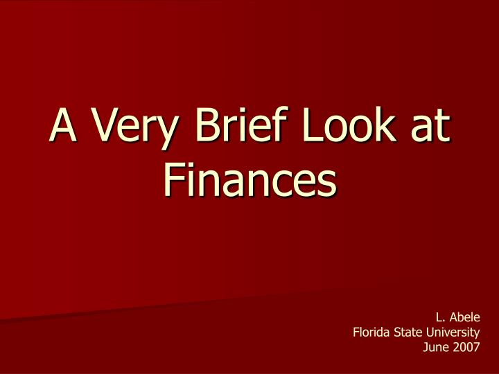 a very brief look at finances n.