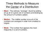 three methods to measure the center of a distribution
