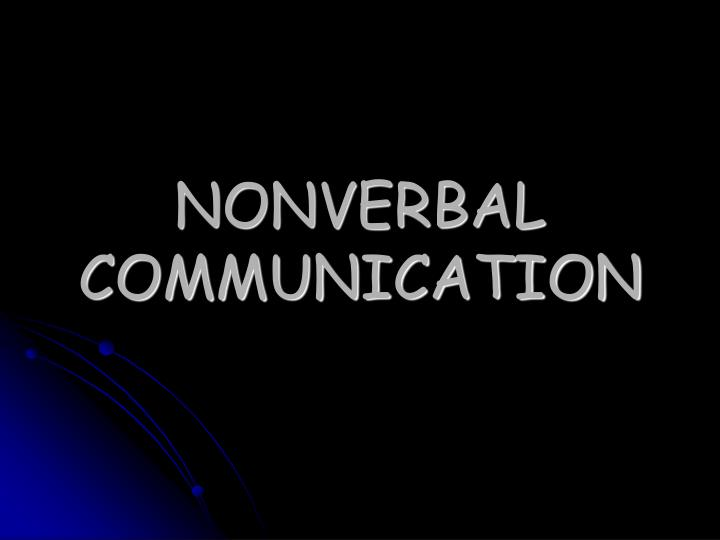 nonverbal communication n.