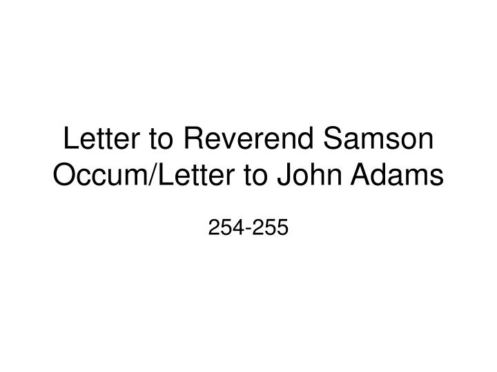 letter to reverend samson occum letter to john adams n.