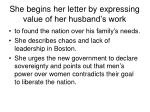 she begins her letter by expressing value of her husband s work