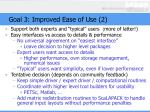 goal 3 improved ease of use 2
