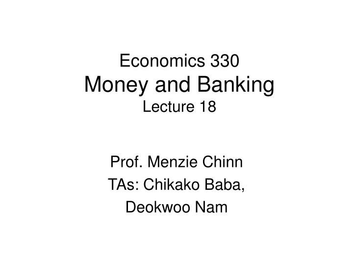 economics 330 money and banking lecture 18 n.