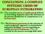 conclusion a complex systemic crisis of european integration