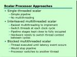 scalar processor approaches