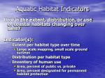 aquatic habitat indicators