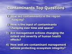 contaminants top questions