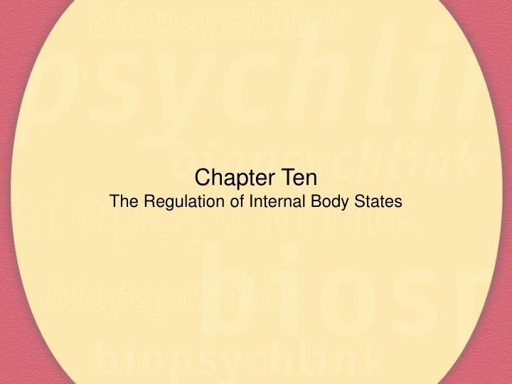 chapter ten the regulation of internal body states n.