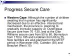 progress secure care4