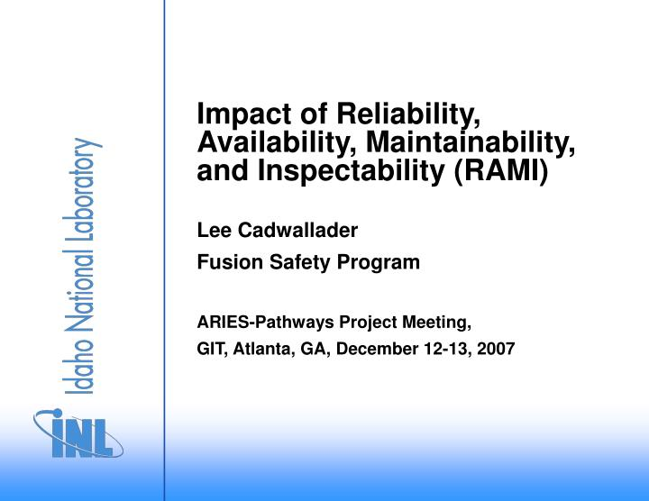 impact of reliability availability maintainability and inspectability rami n.