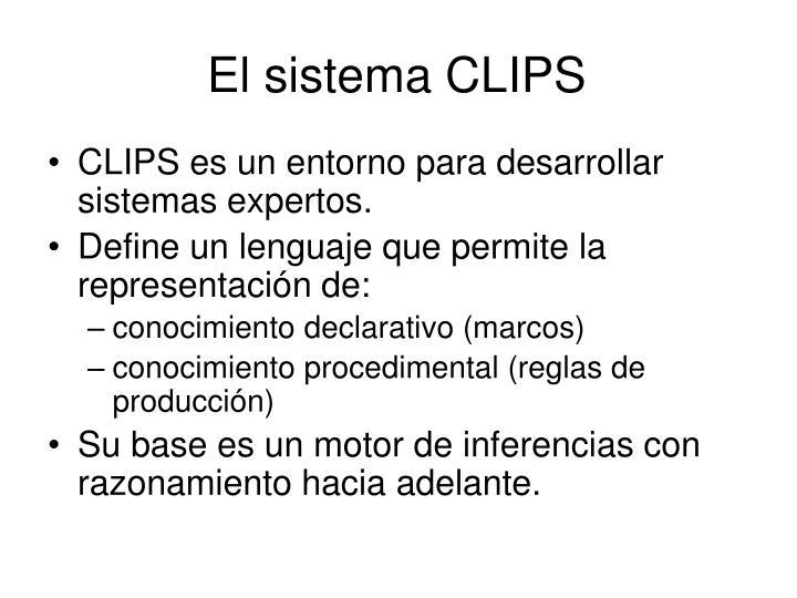 El sistema CLIPS