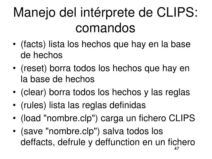 Manejo del intérprete de CLIPS: comandos