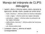 manejo del int rprete de clips debugging