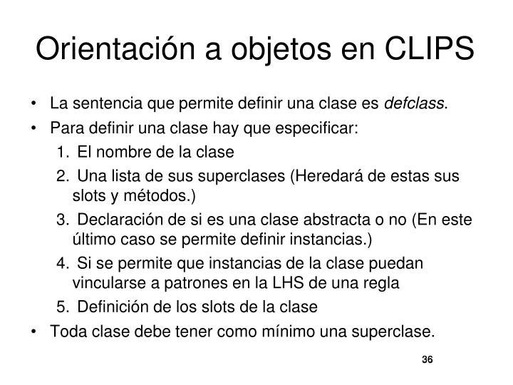 Orientación a objetos en CLIPS