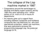 the collapse of the lisp machine market in 19871
